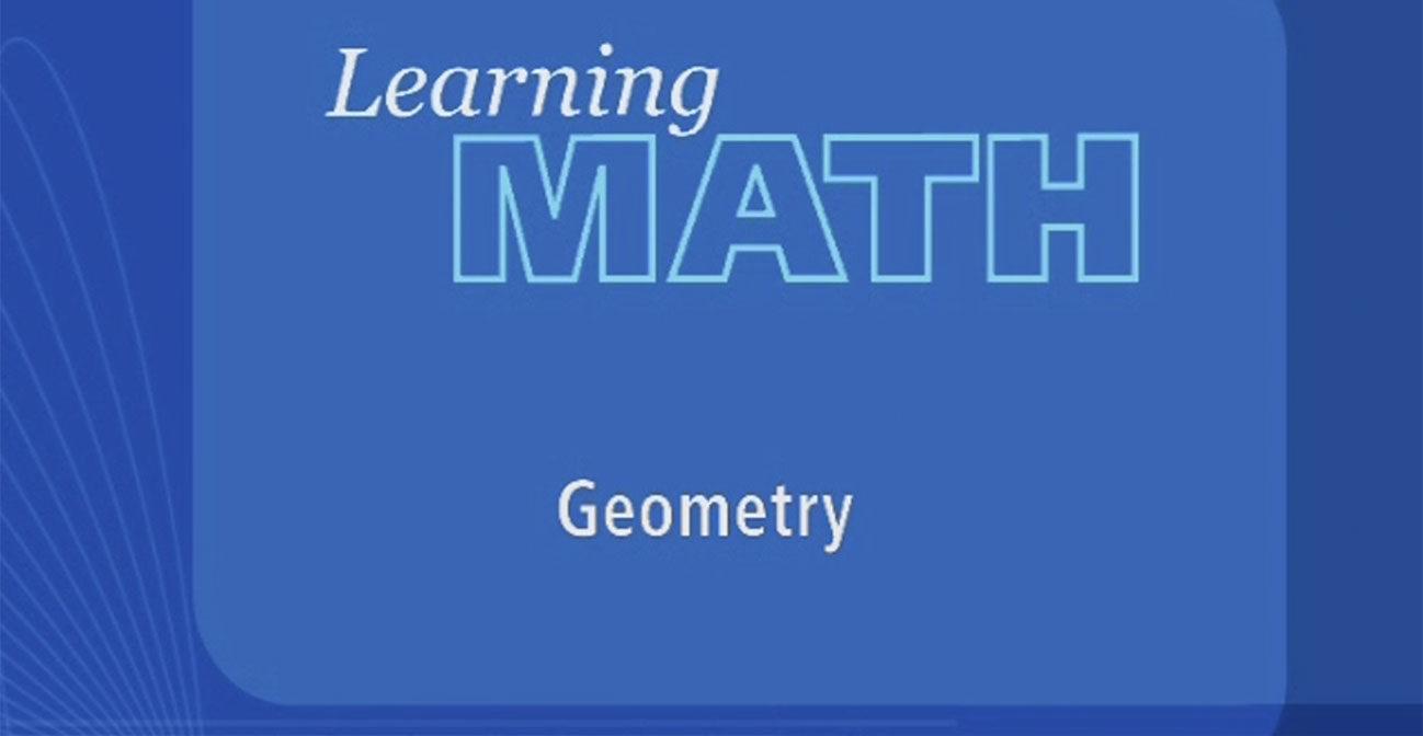 Learning Math Geometry Annenberg Learner